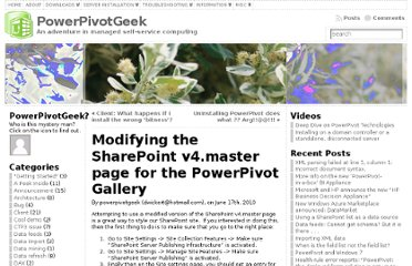 http://powerpivotgeek.com/2010/06/17/modifying-the-sharepoint-v4-master-page-for-the-powerpivot-gallery/