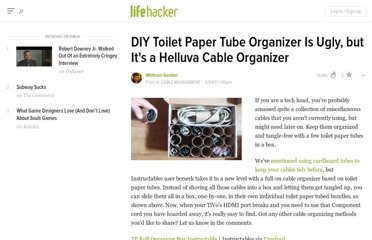 http://lifehacker.com/5798636/store-miscellaneous-cables-with-a-diy-toilet-paper-tube-organizer