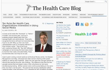 http://thehealthcareblog.com/blog/2011/05/05/ten-rules-for-health-care-organizations-interested-in-using-social-media/