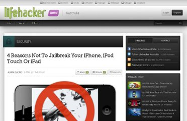 http://www.lifehacker.com.au/2011/05/4-reasons-not-to-jailbreak-your-iphone-ipod-touch-or-ipad/