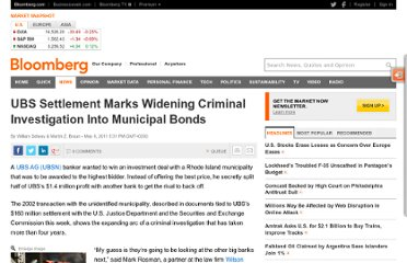 http://www.bloomberg.com/news/2011-05-05/ubs-case-marks-widening-gyre-of-criminal-investigation-in-municipal-bonds.html