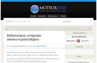 http://www.moteurzine.com/2011/05/06/referencement-10-legendes-urbaines-et-points-litigieux/