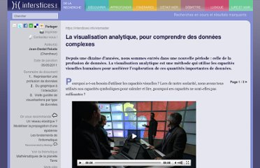 http://interstices.info/jcms/n_51807/la-visualisation-analytique-pour-comprendre-des-donnees-complexes?part=0
