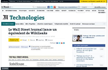 http://www.lemonde.fr/technologies/article/2011/05/06/le-wall-street-journal-lance-un-equivalent-de-wikileaks_1518235_651865.html#xtor=RSS-3208