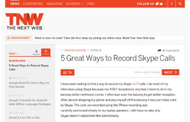 http://thenextweb.com/apps/2011/02/09/5-great-ways-to-record-skype-calls/