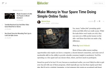 http://lifehacker.com/5770451/make-money-in-your-spare-time-doing-simple-online-tasks