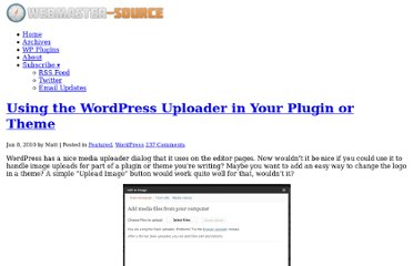 http://www.webmaster-source.com/2010/01/08/using-the-wordpress-uploader-in-your-plugin-or-theme/