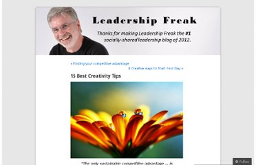 http://leadershipfreak.wordpress.com/2011/03/25/15-best-creativity-tips/