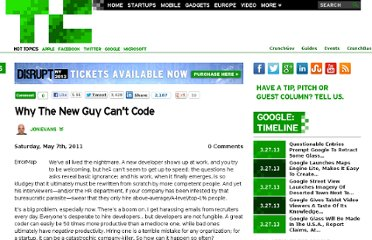 http://techcrunch.com/2011/05/07/why-the-new-guy-cant-code/