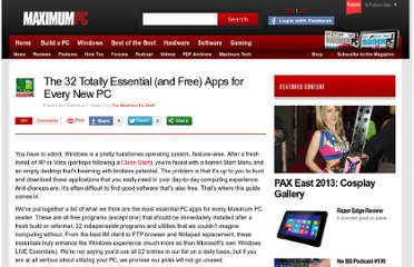 http://www.maximumpc.com/article/features/the_32_totally_essential_and_free_apps_every_new_pc?page=0,0