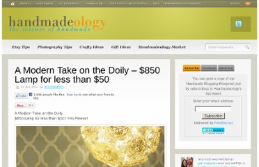 http://www.handmadeology.com/a-moderntake-on-the-doily-850-lamp-for-less-than-50/