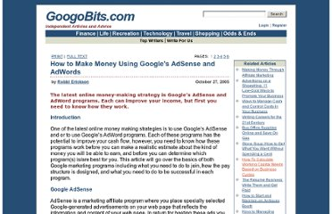 http://www.googobits.com/articles/3080-how-to-make-money-using-googles-adsense-and-adwords.html