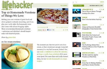 http://lifehacker.com/5424509/top-10-homemade-versions-of-things-we-love