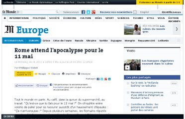 http://www.lemonde.fr/europe/article/2011/04/16/rome-attend-l-apocalypse-pour-le-11-mai_1508611_3214.html#xtor=AL-32280397