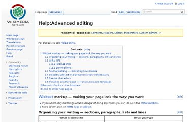 http://meta.wikimedia.org/wiki/Help:Advanced_editing