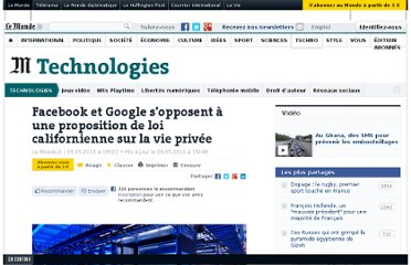 http://www.lemonde.fr/technologies/article/2011/05/09/facebook-et-google-s-opposent-a-une-proposition-de-loi-californienne-sur-la-vie-privee_1519254_651865.html