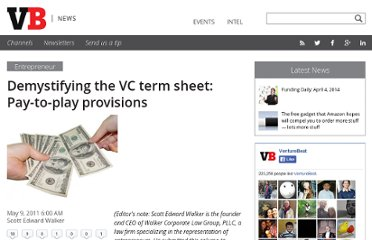 http://venturebeat.com/2011/05/09/demystifying-the-vc-term-sheet-pay-to-play-provisions/