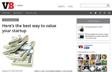 http://venturebeat.com/2010/08/30/heres-the-best-way-to-value-your-startup/