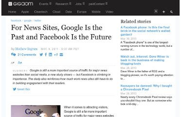 http://gigaom.com/2011/05/09/for-news-sites-google-is-the-past-and-facebook-is-the-future/