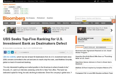 http://www.bloomberg.com/news/2011-05-10/ubs-seeks-top-5-ranking-for-u-s-investment-bank-after-dealmakers-defect.html