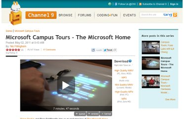 https://channel9.msdn.com/Series/CampusTours/Microsoft-Campus-Tours-The-Microsoft-Home