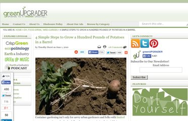 http://greenupgrader.com/11708/4-simple-steps-to-grow-a-hundred-pounds-of-potatoes-in-a-barrel/