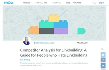 http://www.seomoz.org/blog/competitor-analysis-for-linkbuilding-a-guide-for-people-who-hate-linkbuilding