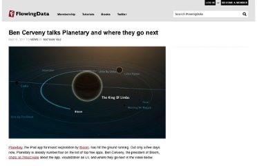 http://flowingdata.com/2011/05/11/ben-cerveny-talks-planetary-and-where-they-go-next/