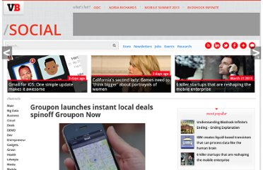 http://venturebeat.com/2011/05/11/groupon-launches-instant-local-deals-spinoff-groupon-now/