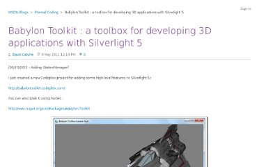 http://blogs.msdn.com/b/eternalcoding/archive/2011/05/09/babylon-toolkit-a-toolbox-for-developing-3d-applications-with-silverlight-5.aspx