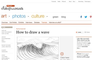 http://www.clubofthewaves.com/surf-art/tutorial-how-to-draw-a-wave.php