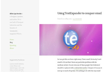 http://elliotjaystocks.com/blog/using-textexpander-to-conquer-email/