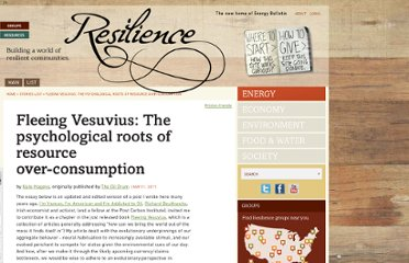 http://energybulletin.net/stories/2011-05-11/fleeing-vesuvius-psychological-roots-resource-over-consumption