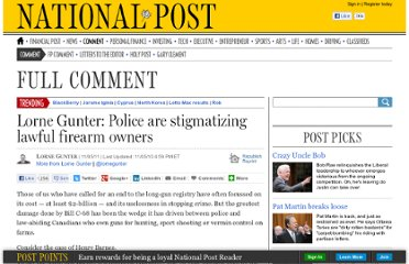 http://fullcomment.nationalpost.com/2011/05/11/lorne-gunter-police-are-stigmatizing-lawful-firearm-owners/
