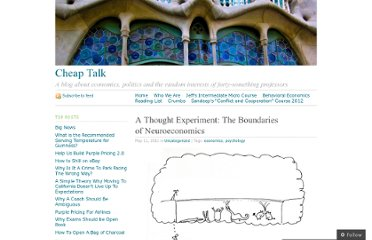 http://cheaptalk.org/2011/05/11/a-thought-experiment-the-boundaries-of-neuroeconomics/
