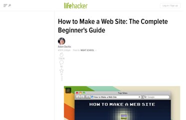 http://lifehacker.com/5790955/how-to-make-a-web-site-the-complete-guide