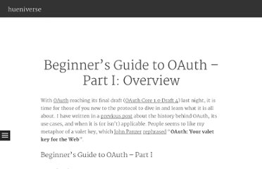 http://hueniverse.com/2007/10/beginners-guide-to-oauth-part-i-overview/