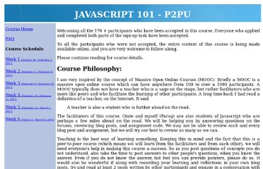 http://webcraftp2p.appspot.com/courses/course/javascript101p2pujanuary2011/