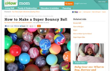 http://www.ehow.com/how_4869961_make-super-bouncy-ball.html