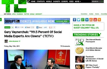 http://techcrunch.com/2011/05/13/gary-vaynerchuk-social-media-clowns-tctv/