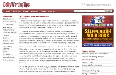 http://www.dailywritingtips.com/20-tips-for-freelance-writers/