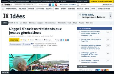http://www.lemonde.fr/idees/article/2011/05/14/l-appel-d-anciens-resistants-aux-jeunes-generations_1522251_3232.html#ens_id=1522184&xtor=RSS-3208