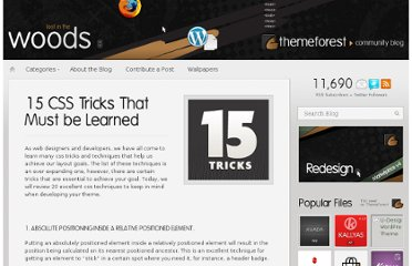 http://blog.themeforest.net/general/15-css-tricks-that-must-be-learned/