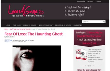 http://lovesagame.com/fear-of-loss-the-haunting-ghost/