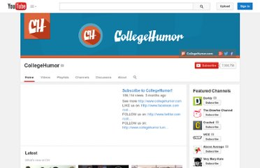 http://www.youtube.com/user/collegehumor#p/u/149/p7kvyvu0j4I