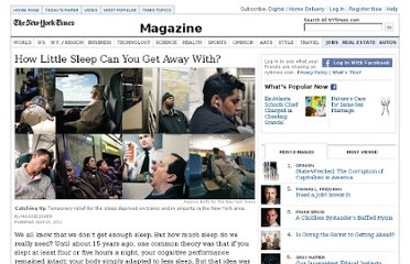 http://www.nytimes.com/2011/04/17/magazine/mag-17Sleep-t.html?hp