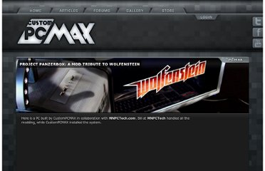 http://www.custompcmax.com/298/custompcmax/project-panzerbox-a-mod-tribute-to-wolfenstein/