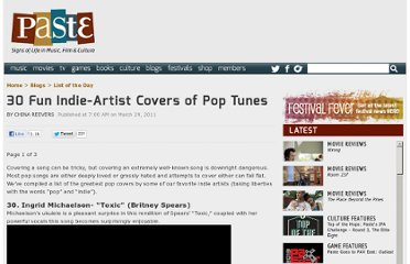 http://www.pastemagazine.com/blogs/lists/2011/03/greatest-indie-artist-covers-of-pop-tunes.html