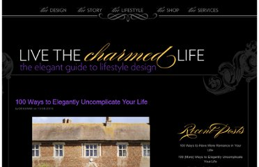 http://livethecharmedlife.com/2010/08/100-ways-to-uncomplicate-your-life/