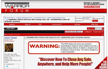 http://www.warriorforum.com/warrior-special-offers-forum/379792-warning-offline-influence-will-change-your-life-guaranteed-100s-scientific-studies.html